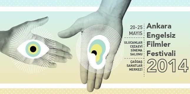 Ankara Engelsiz Filmler Festivali 20 Mayıs'ta Başlıyor