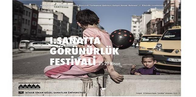 Sanatta Görünürlük Festivali Başlıyor