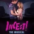 Incest! The Musical Resimleri